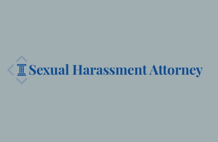 What to Do When You Have Been Sexually Harassed at Work